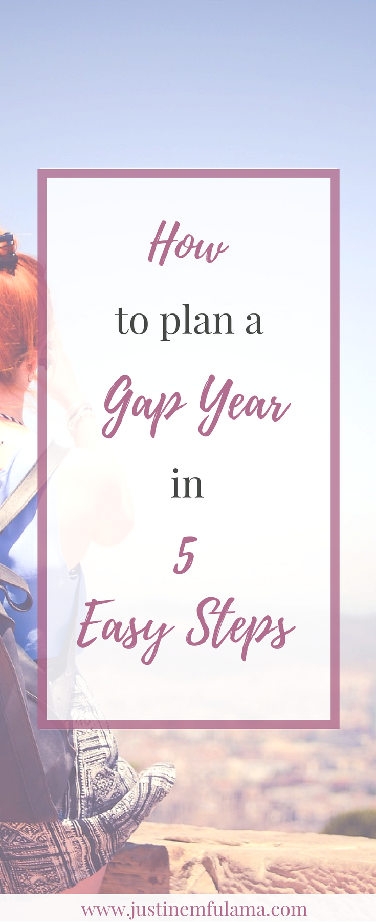 How to plan a Gap Year in 5 easy steps