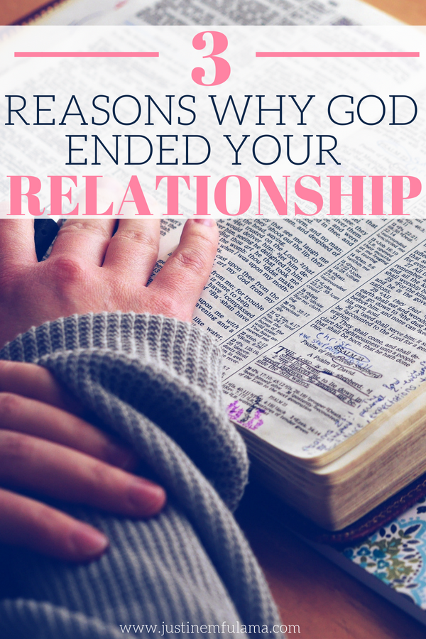 3 Reasons Why God Ended Your Relationship: Understanding God