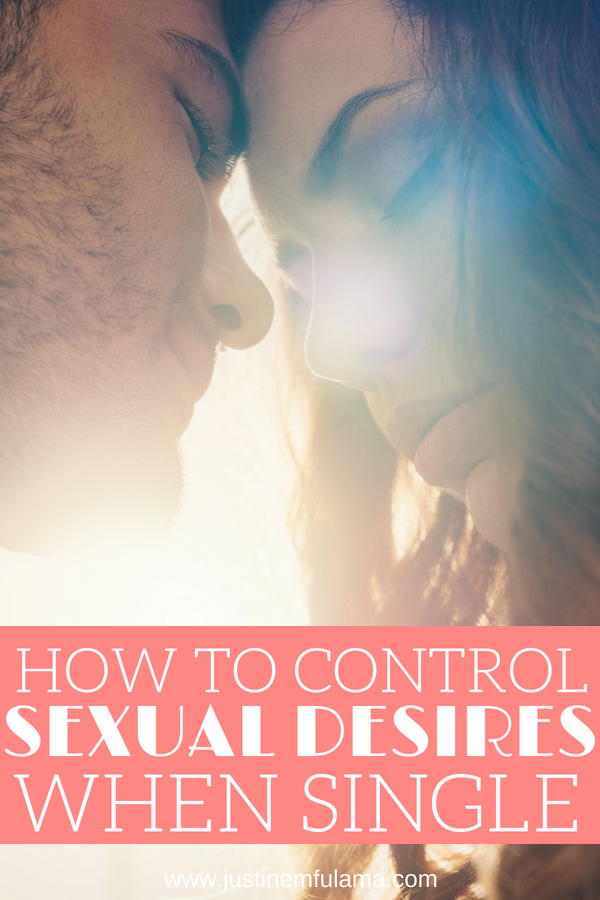 How to control sexual desires when single