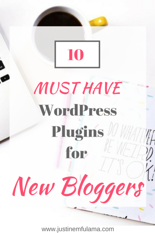 10 must have WordPress Plugins for new bloggers