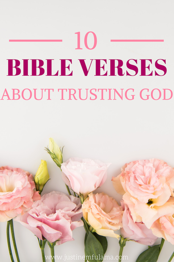 Bible Verses About Trusting God How To Trust In The Lord