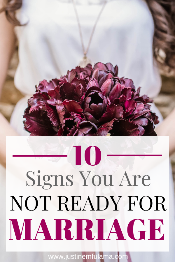 10 Signs you are not ready for marriage
