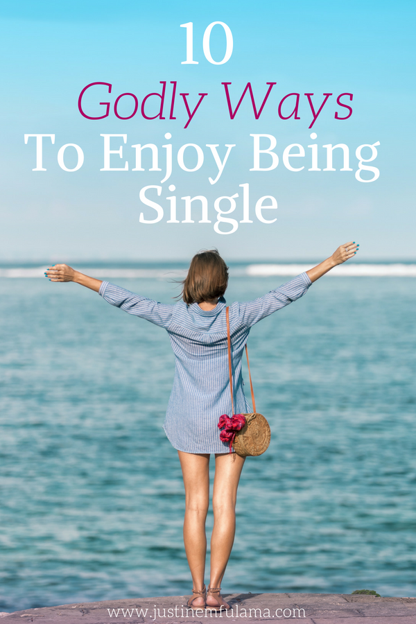 10 godly ways to enjoy being single