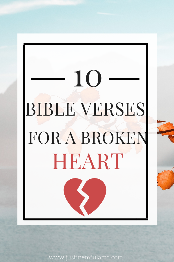 Bible Verses for a broken heart