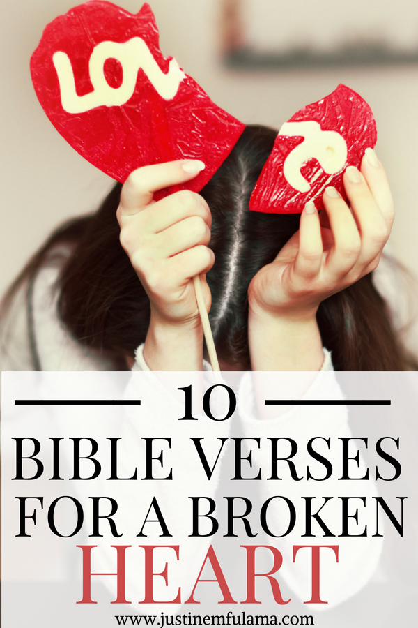 10 Bible Verses About Heartbreak: Scripture For Comfort