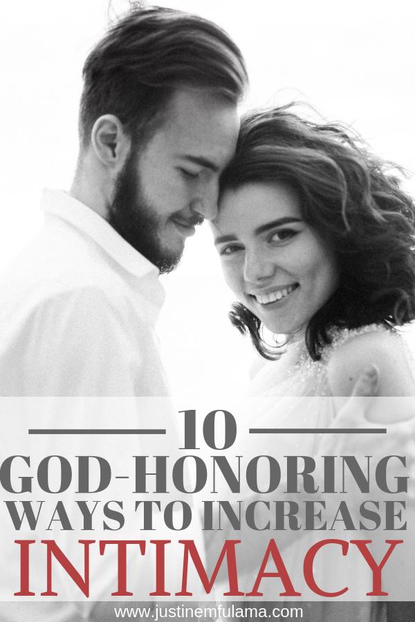 10 God-honoring ways to increase intimacy
