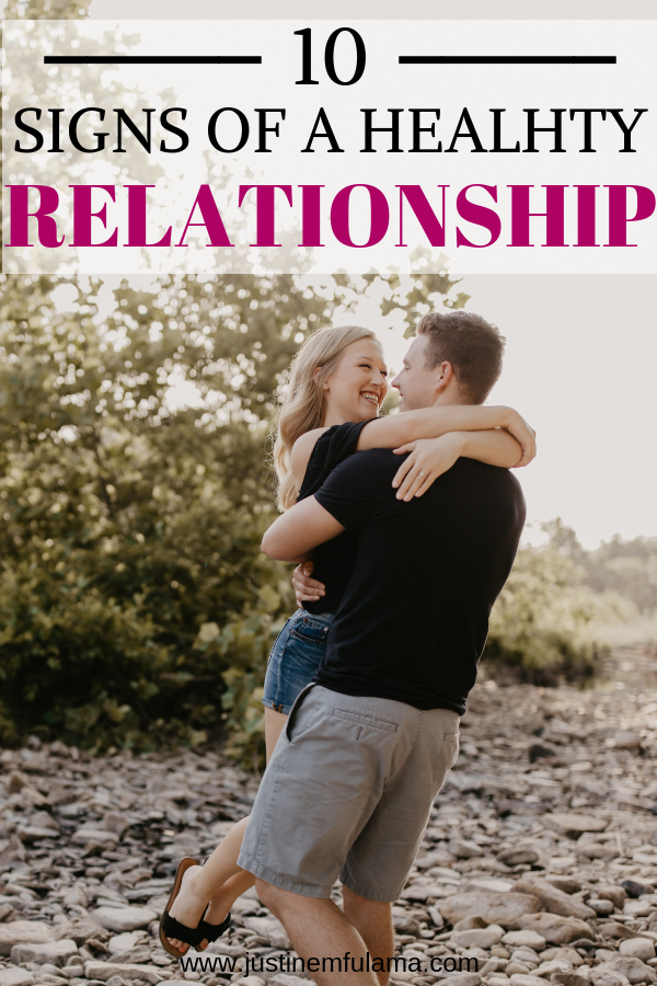 10 Signs that you are in a healthy relationship