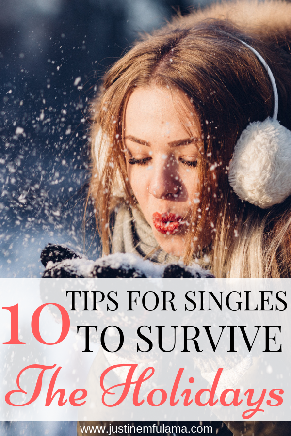 10 Tips for Singles to survive the holidays